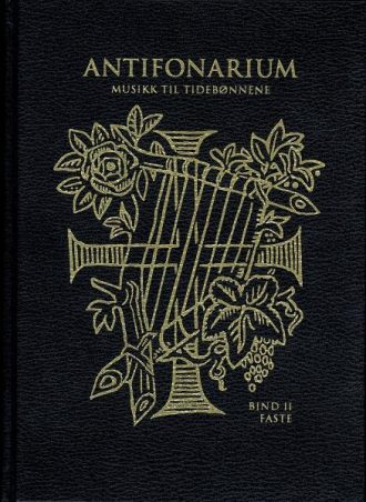 ANTIFONARIUM – BIND II: Faste