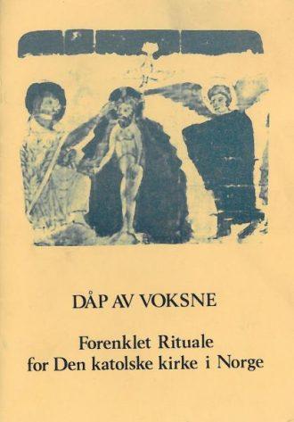 DÅP AV VOKSNE - forenklet rituale for Den katolske kirke i Norge