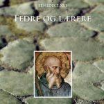 FEDRE OG LÆRERE - fra Leo den store til Peter Lombard