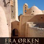 FRA ØRKEN TIL PARADIS - gamle klostre i Egypt