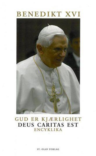 GUD ER KJÆRLIGHET - encyklikaen Deus Caritas Est