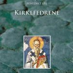 KIRKEFEDRENE - fra Klemens av Roma til Augustin