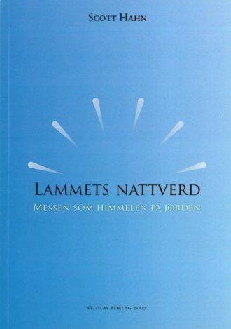 LAMMETS NATTVERD - messen som himmelen på jorden