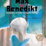 MAX og BENEDIKT - en blåtrost forteller om pavens hverdag