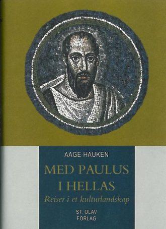 MED PAULUS I HELLAS - reiser i et kulturlandskap