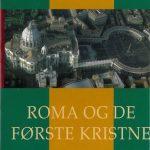 ROMA OG DE FØRSTE KRISTNE - en bok om dyrets tall